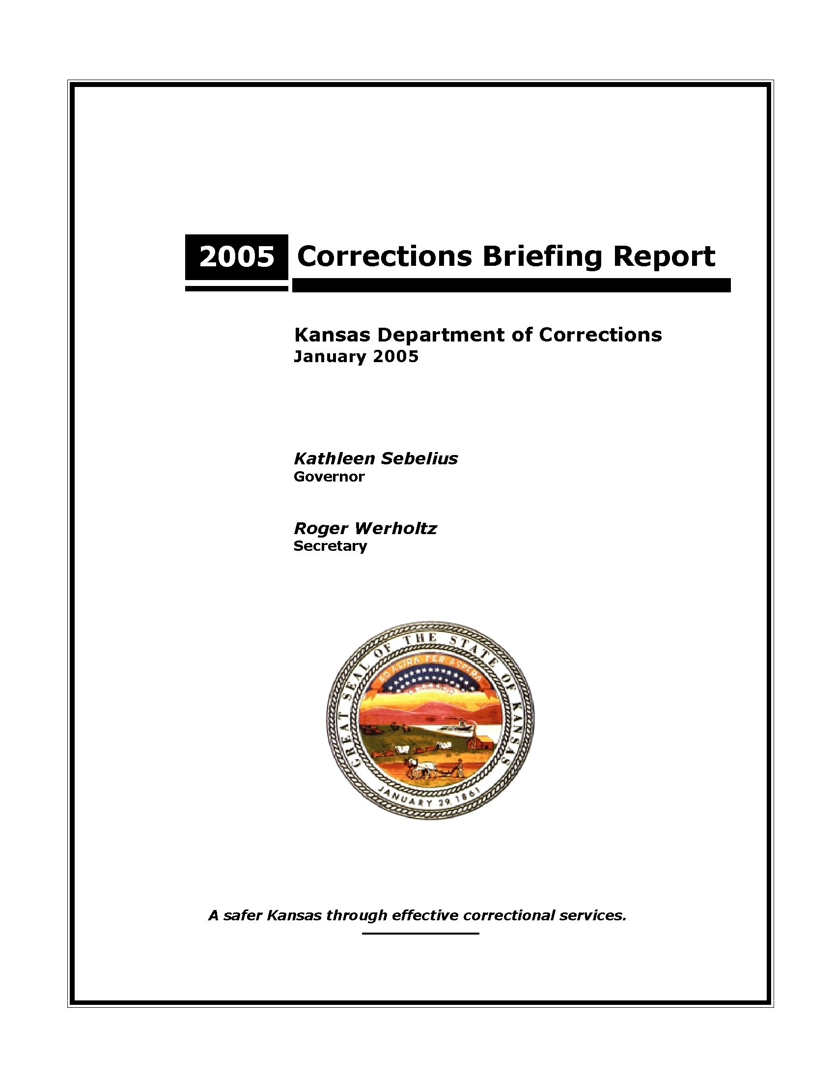 Corrections Briefing Report 2005 Kansas Department Of